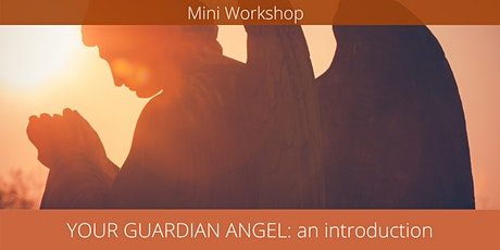 Your Guardian Angel: an introduction tickets