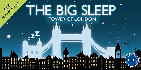 The Big Sleep at the Tower of London tickets