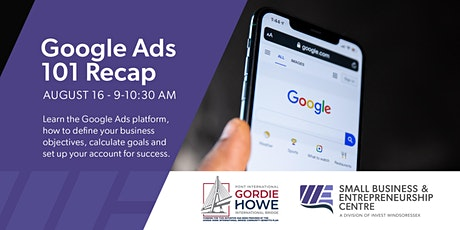Google Ads 101 Recap: Review of Fundamentals and Objectives Tickets