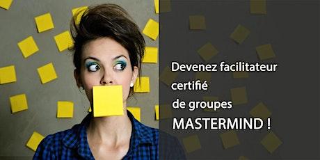 Comment devenir facilitateur certifié de groupes Mastermind ? billets
