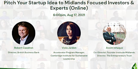 Pitch Your Startup Idea to Midlands Focused Investors & Experts (Online) tickets