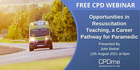 Opportunities in Resuscitation Teaching, a Career Pathway for Paramedics Pr tickets