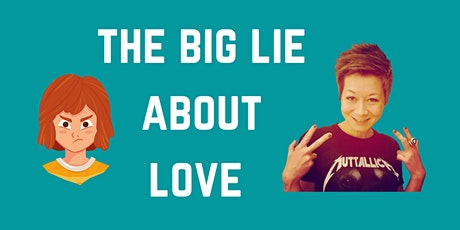 The big lie about love tickets