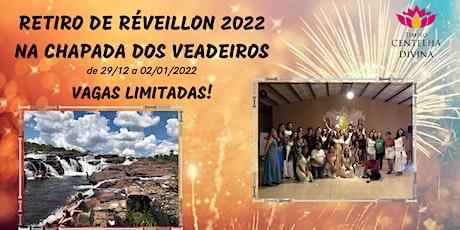 RETIRO DE RÉVEILLON NA CHAPADA DOS VEADEIROS 2022 ingressos