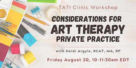 Considerations for Art Therapy Private Practice tickets