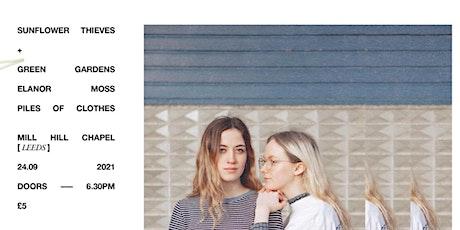 Sunflower Thieves + Friends (Piles of Clothes/Elanor Moss/Green Gardens) tickets