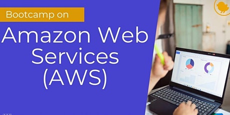 Global Institutes Bootcamp AWS 7 August 2021 tickets
