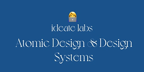 Atomic Design & Design Systems tickets