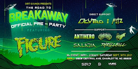 Official Breakaway Pre-party Featuring Figure tickets
