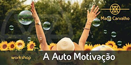 A Auto Motivação   Workshop no Funchal bilhetes