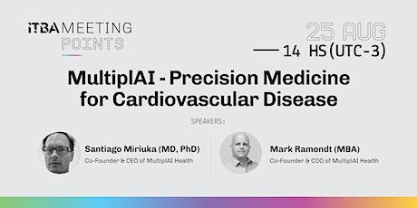 MultiplAI - Precision Medicine for Cardiovascular Disease tickets