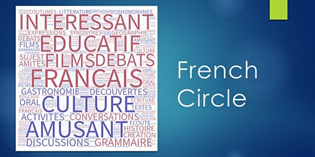 French Circle -Tuesday, 7pm - 9pm tickets