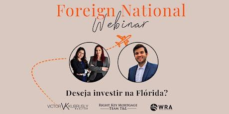 Webinar: Foreign National - Deseja Investir na Florida? tickets
