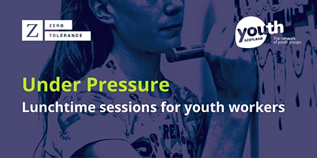 Under Pressure 2/4: Unhealthy Masculinities in Online Spaces -12 Oct. 2021 tickets