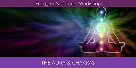 Energetic Self-Care: The Aura and Chakras tickets