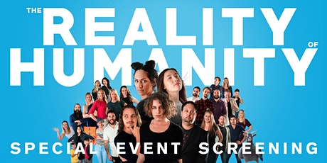 The Reality of Humanity | Special Event Finale Screening tickets