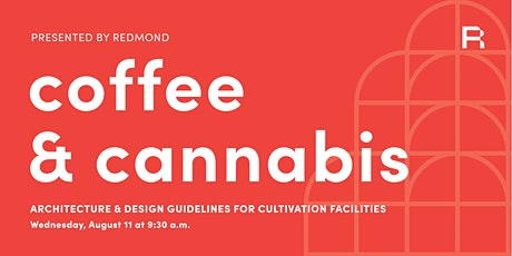 Coffee & Cannabis: Architecture & Design Guidelines for Grow Facilities tickets