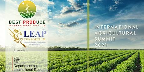 INTERNATIONAL AGRICUTURAL VIRTUAL TRADE SUMMIT:  25-26 AUGUST 2021 tickets