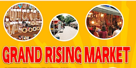 **VENDORS  & FOOD TRUCKS WANTED!!**The GRAND RISING MARKET** tickets