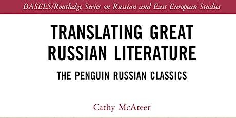 Translating Great Russian Literature: The Penguin Russian Classics tickets