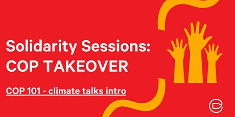 COP Takeover: COP 101 - climate talks intro tickets