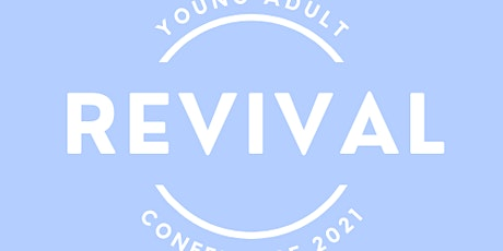 Young Adults Revival Conference 2021 tickets