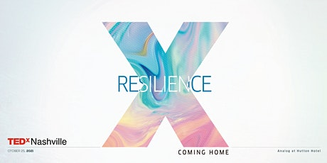 TEDxNashville - Resilience: Coming Home tickets