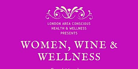 Women, Wine &Wellness tickets