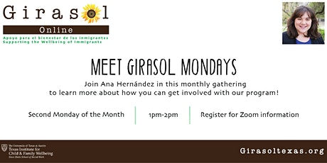 Meet Girasol Mondays | A free monthly gathering to learn more about us! tickets