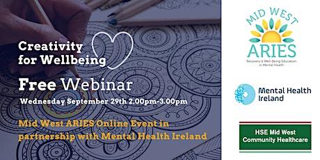 Free Webinar: Creativity for Wellbeing tickets
