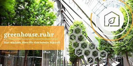 Auftaktveranstaltung greenhouse.ruhr 2021 Tickets