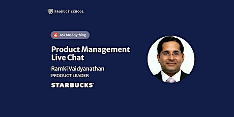 Live Chat with Starbucks Product Leader tickets