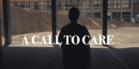 A Call to Care: Short Film Screening tickets