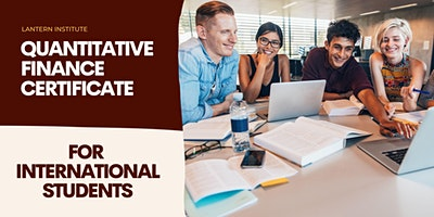 International Student Quantitative Finance Certificate Webinar