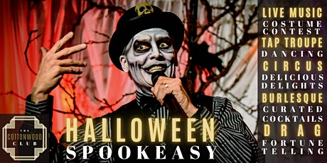 Halloween Spookeasy at The Cottonwood Club tickets