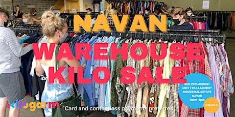 Navan Warehouse Kilo Sale 29th August tickets