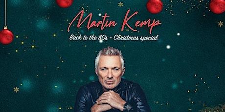 Martin Kemp - Christmas Special tickets
