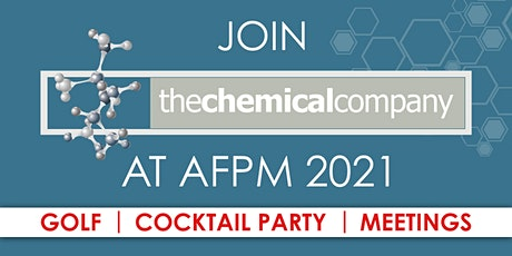The Chemical Company | Cocktail Party at AFPM 2021 - San Antonio, TX tickets