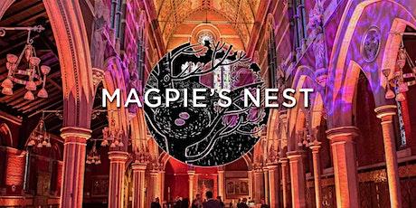 Magpie's Nest: London tickets