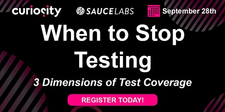 When to stop testing: 3 dimensions of test coverage tickets