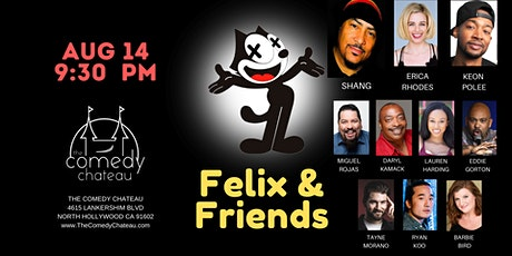Felix and Friends Comedy  Show  at the Comedy Chateau tickets