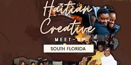 Haitian Creative Meet-Up + Meet & Greet | South Florida tickets