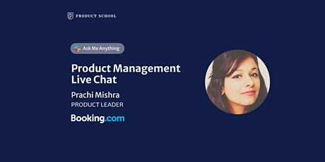 Live Chat with Booking.com Product Leader tickets