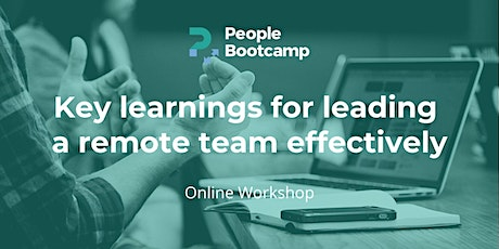 Key learnings for leading a remote team effectively tickets