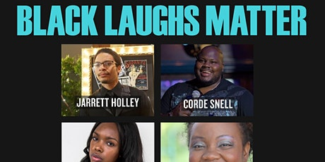 Black Laughs Matter Live on Zoom: Friday, August 6th, 2021 tickets