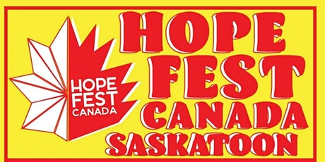 HopeFest Canada - Saskatoon tickets
