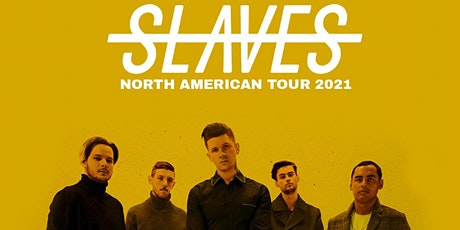 Slaves & Outline in Color   -  The Better Days Tour  -  $15 tickets