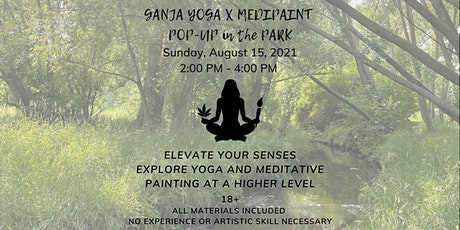 Pop-Up in the Park: Ganja Yoga + Guided Meditative Painting tickets