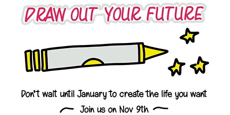 Draw Out Your Future - a 6 week course starting 9th November tickets