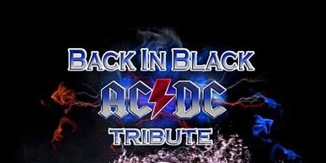 """The """"True  AC/DC Experience"""" performed by BACK IN BLACK tickets"""
